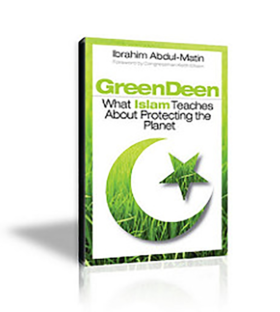 Reason no. 1 - The Green Deen written by Ibrahim Abdul-Matin, introduced me to the protection of the environment in Islam,a topic that requires attention and is often neglected.