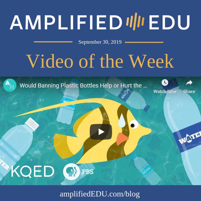 Video of the Week - Plastic Water Bottles