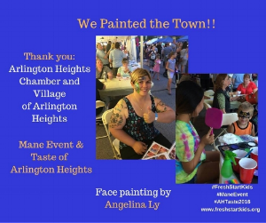 On Friday, August 5, 2016, Fresh Start painted the town - literally -- at the  Arlington Heights Chamber of Commerce Mane Event . As proud members of the  Arlington Heights Chamber of Commerce , it was such a pleasure to meet and mingle with other members and event guests. We were thrilled to participate as a vendor this summer.  Special thanks to Angelina Ly, our resident face painter!!!