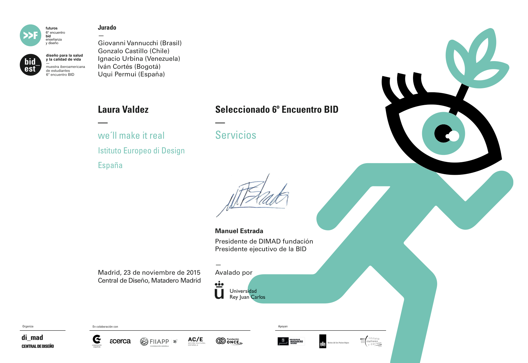 Official selection  - 2015, 6th BID festival. (Bienal Iberoamericano de diseño)