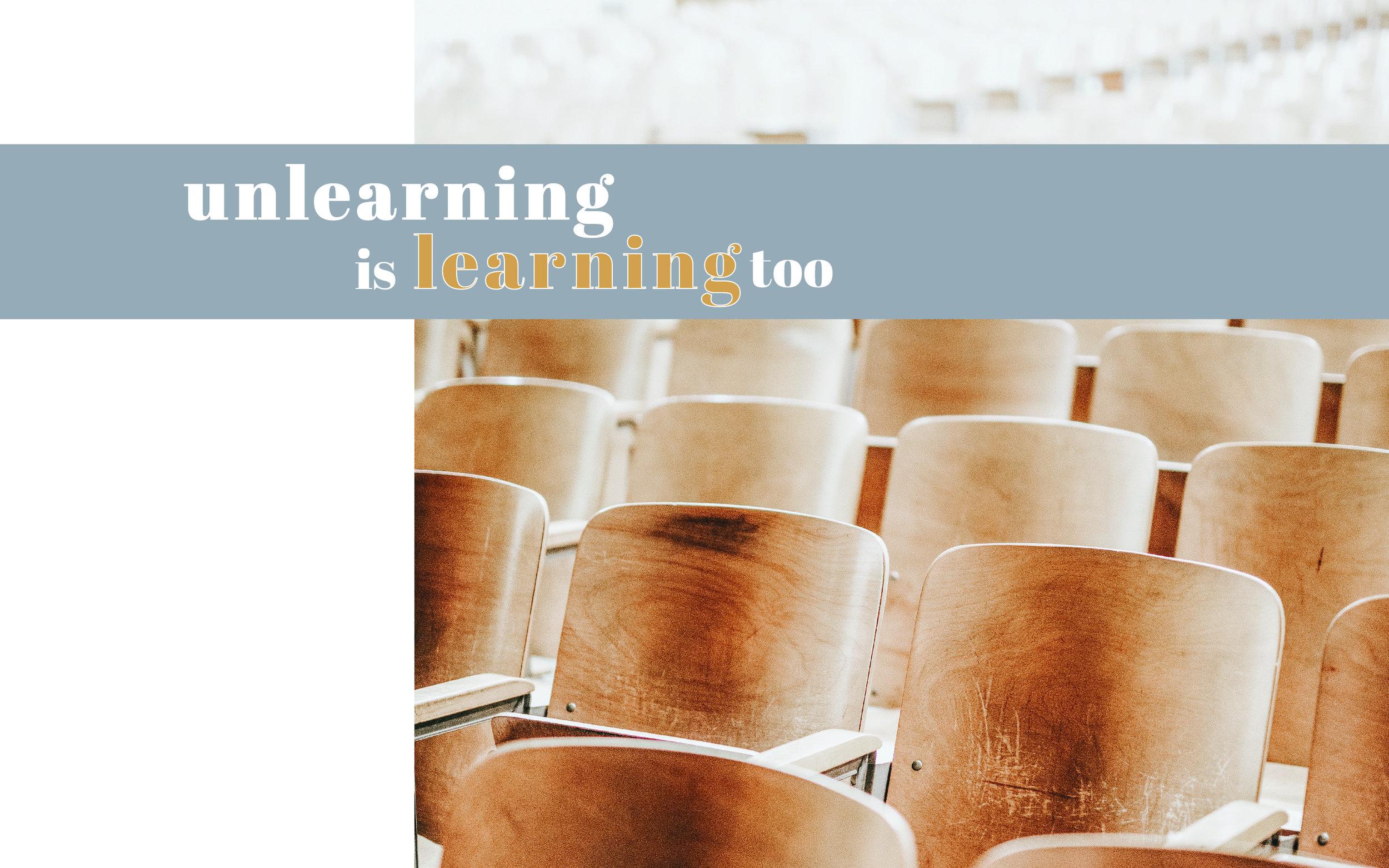 5-30-19 Unlearning-01.JPG