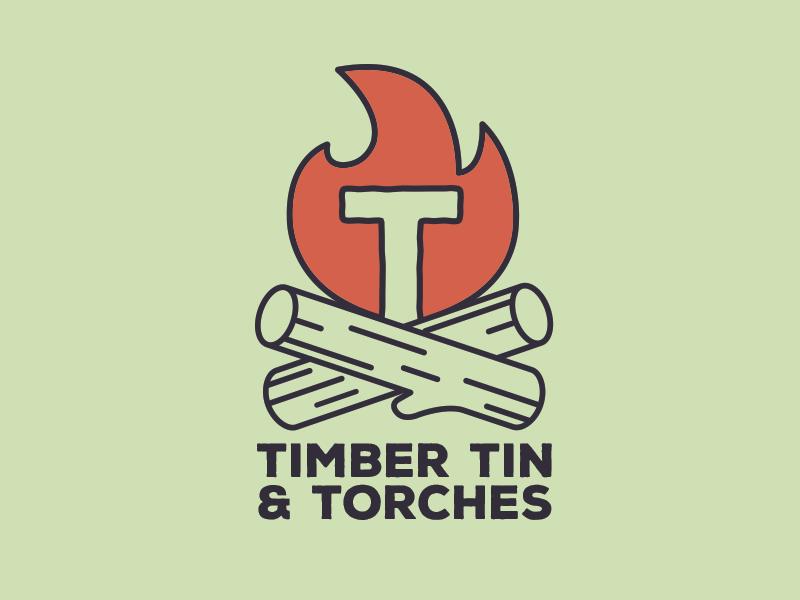 Timber, Tin, & Torches Branding