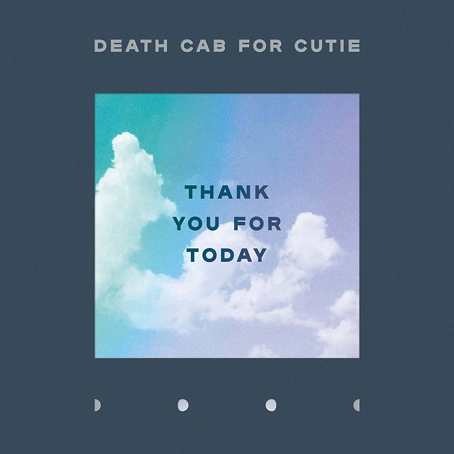 5. Death Cab For Cutie - Thank You For Today - Favorite Song: Your Hurricane