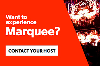 Contact your host to experience Marquee