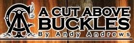 Gold Level Sponsor  A Cut Above Buckles  (951) 600-0444  Email  customorder@acutabovebuckles.com    www.acutabovebuckles.com