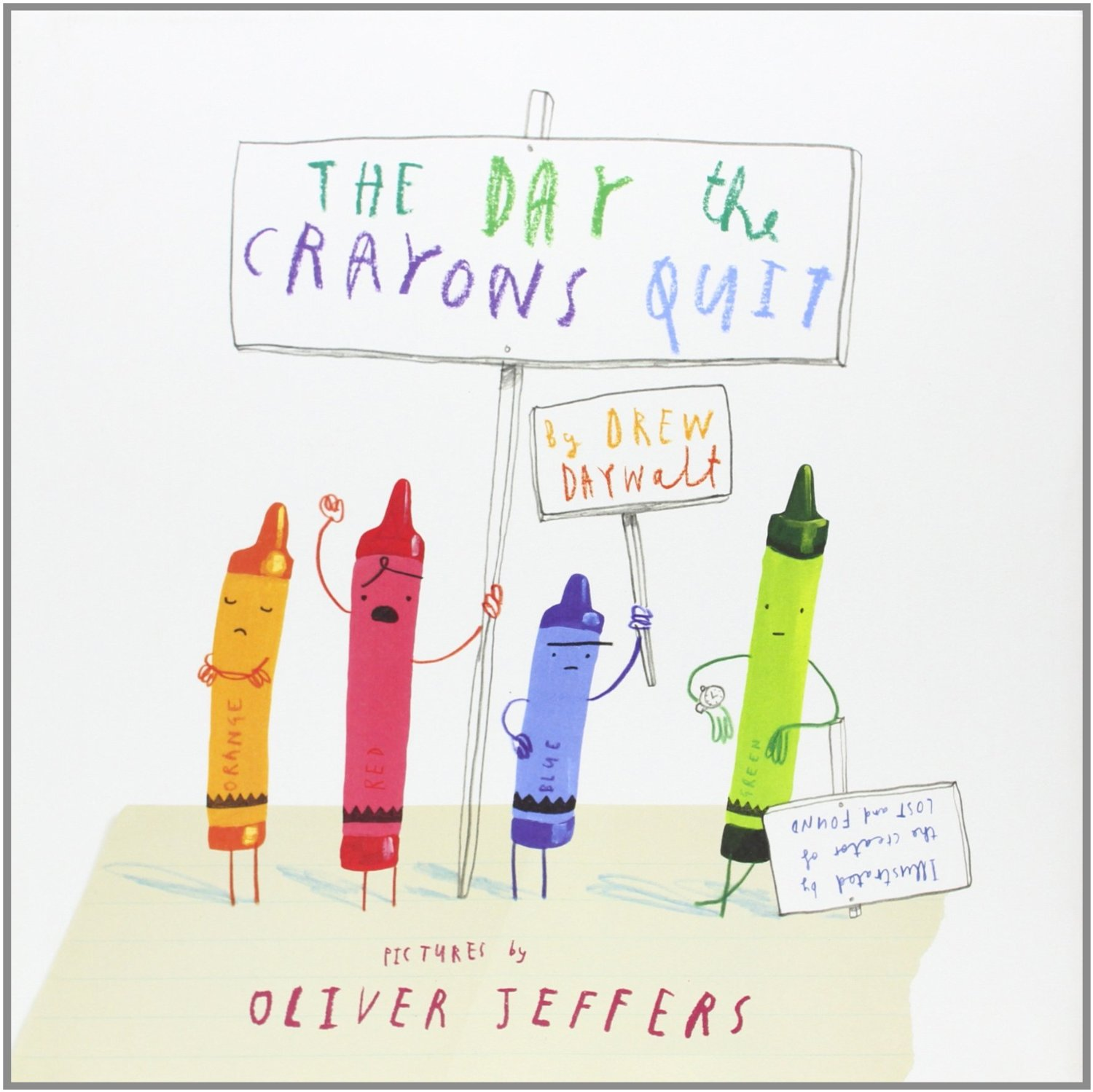 http://www.oliverjeffers.com/picture-books/the-day-the-crayons-quit