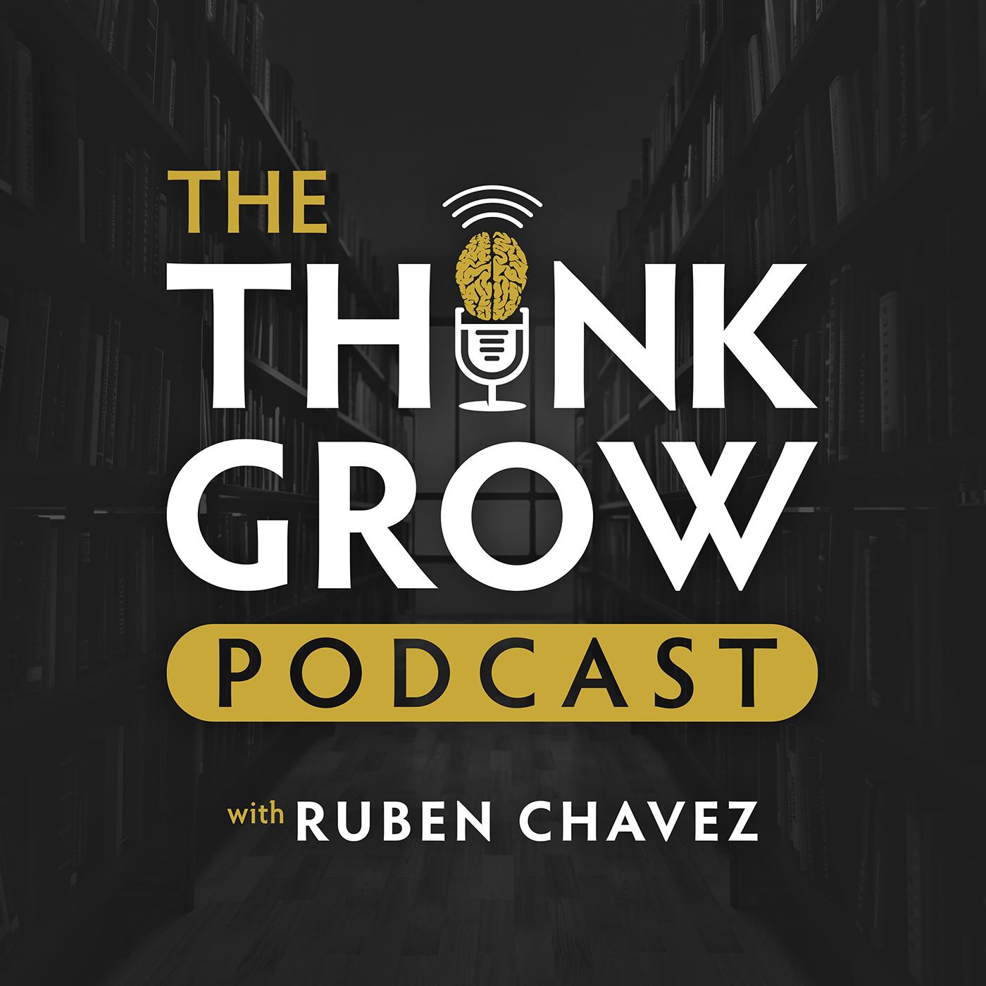Think Grow Podcast Cover Art (1400x1400).jpg