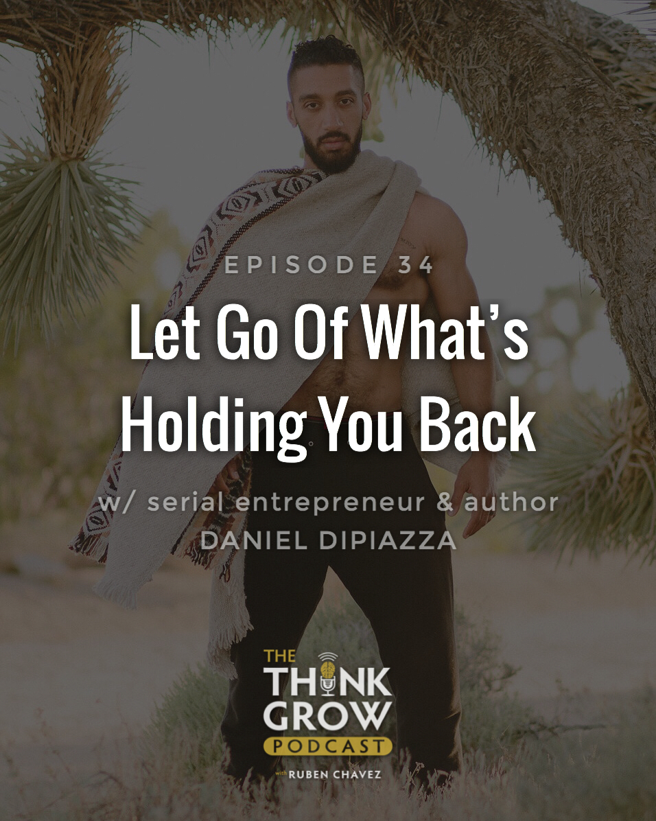 Daniel DiPiazza - Let Go Of What's Holding You Back