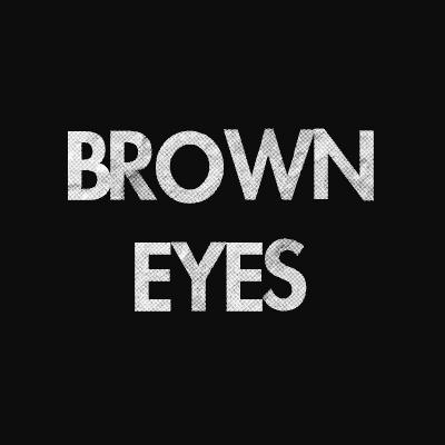 Brown Eyes Lyrics