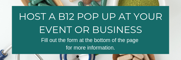 Host a B12 Pop Up for Your Event or Business. Fill out the form at the bottom of the page for more information.