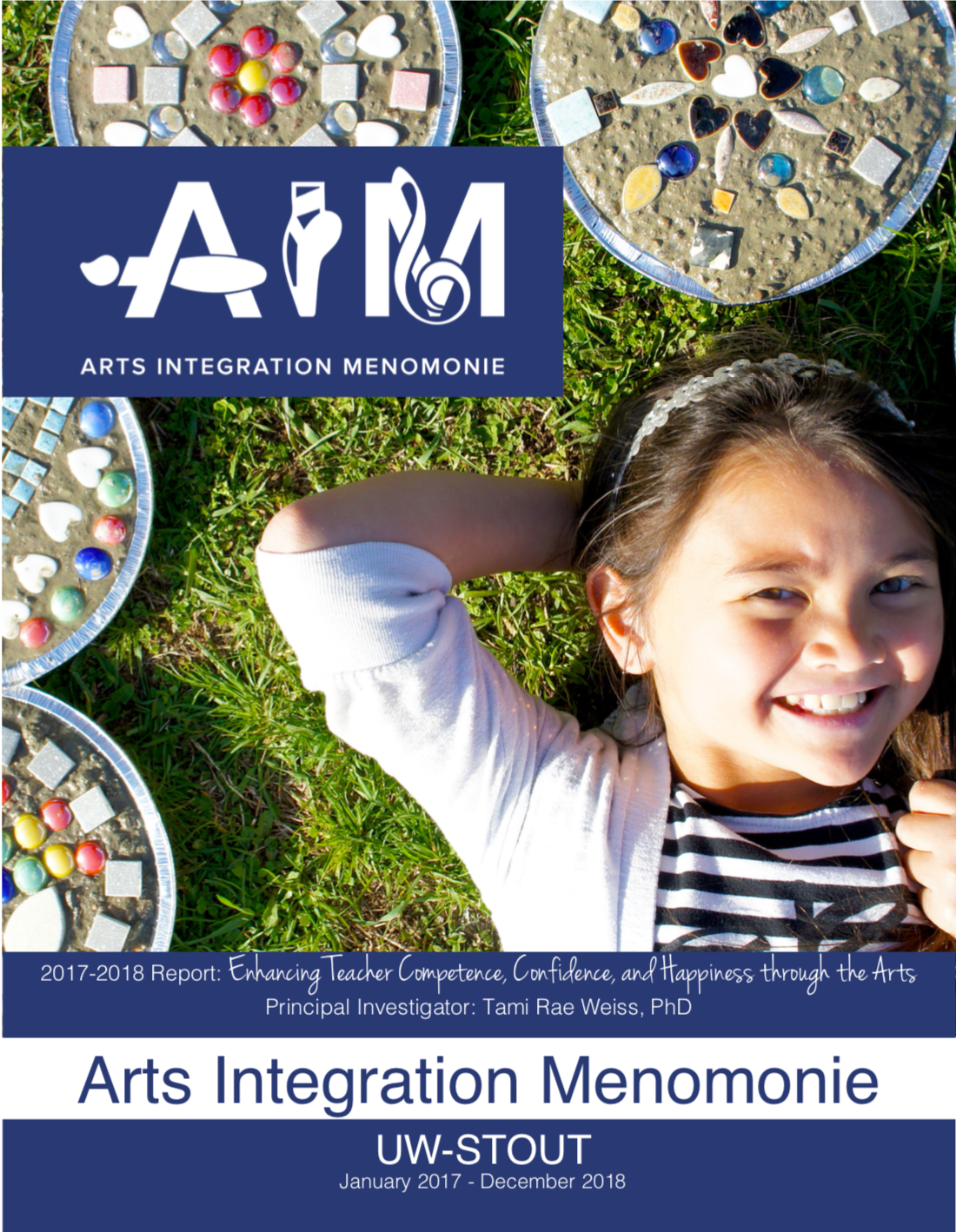 CLICK ON THE IMAGE ABOVE TO READ THE 2-YEAR (2017-18) REPORT FOR A.I.M AT UW-STOUT, EVALUATING ITS P.A.I.N.T. INTERNSHIP PROGRAM FOR PRE-SERVICE TEACHERS.