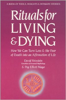 Rituals For Living And Dying