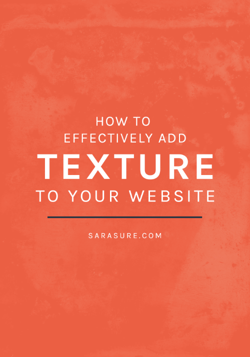 How to effectively add texture to your website