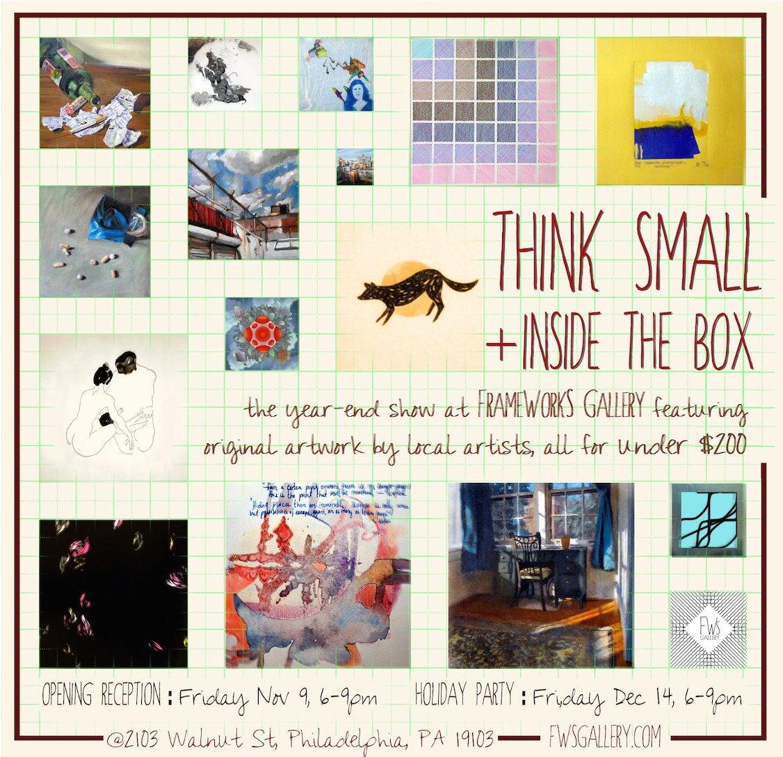Think Small - First Annual Small Works Exhibition   December 2012 - February 2013