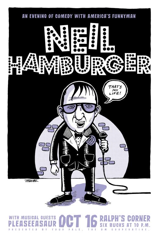 NEIL HAMBURGER POSTER