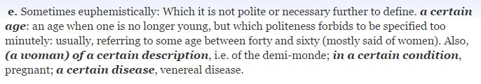 """""""certain"""" (II.7.e) in the  Oxford English Dictionary (Online)."""