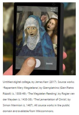 Hagiography Beyond Tradition series image, digital collage by James Kerr. Mary Magdalene photobombs the Virgin Mary taking a selfie on a smartphone.