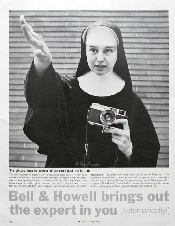 B/w print ad for Bell & Howell Canonet 19 camera, featuring nun using camera. Holiday magazine (?) (October, 1963), p. 22. Source: Etsy.