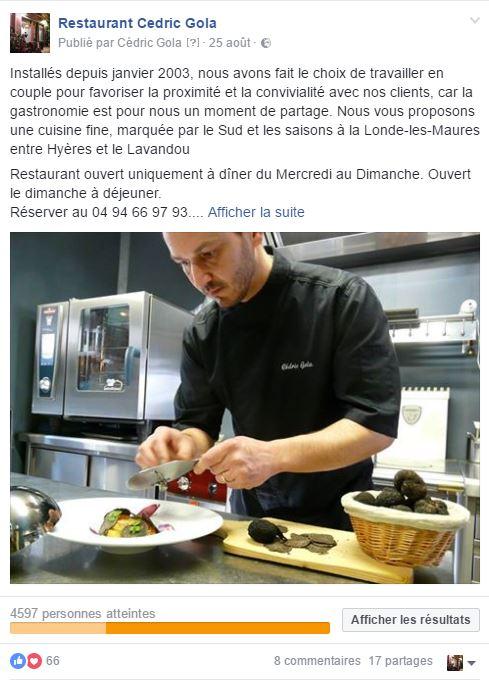 Exemple de post mis en avant pour Restaurant Cédric Gola portée de plus de 4000 personnes avec un engagement appréciable.