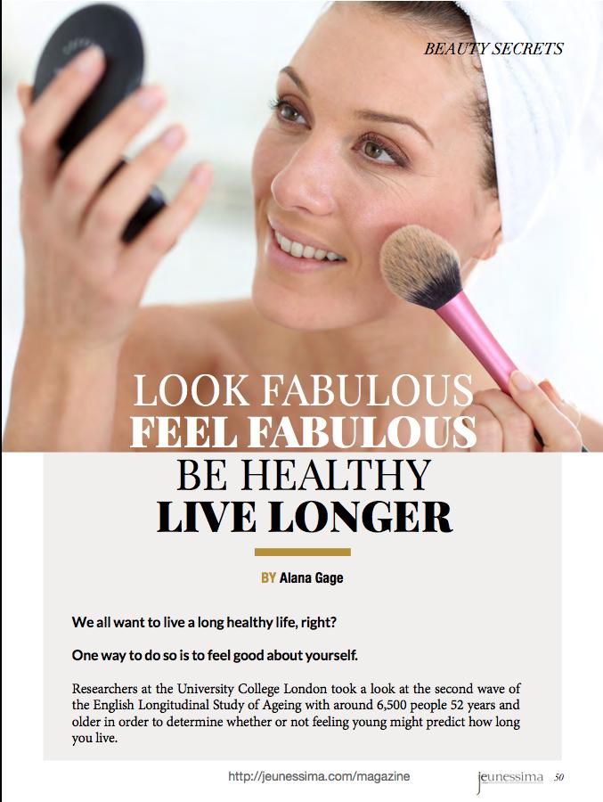 Look fabulous, feel fabulous, live longer