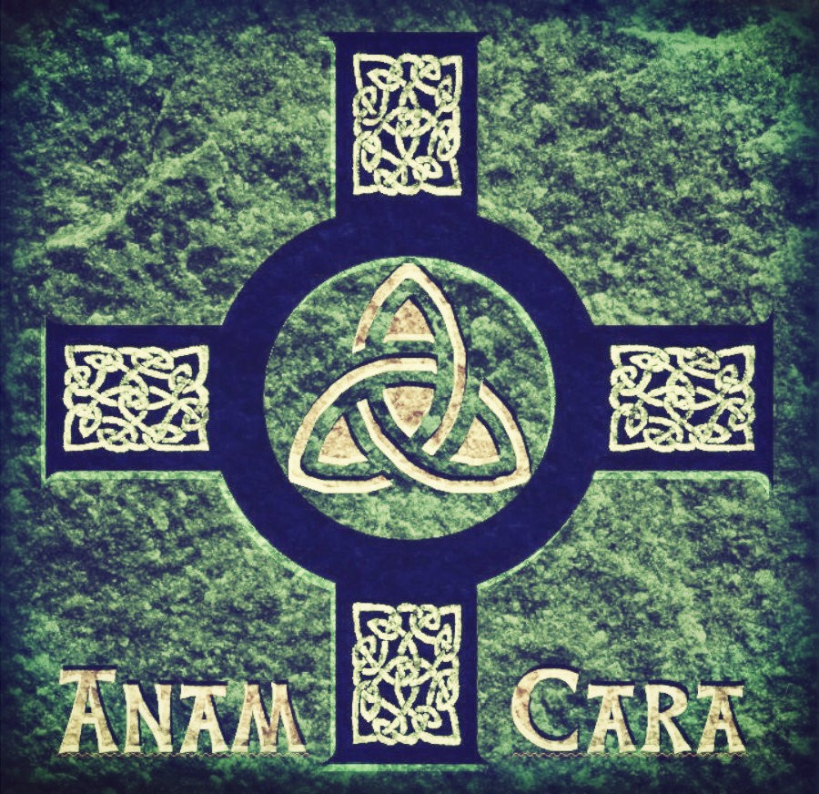 Anam Cara  is Gaelic for  soul friend.