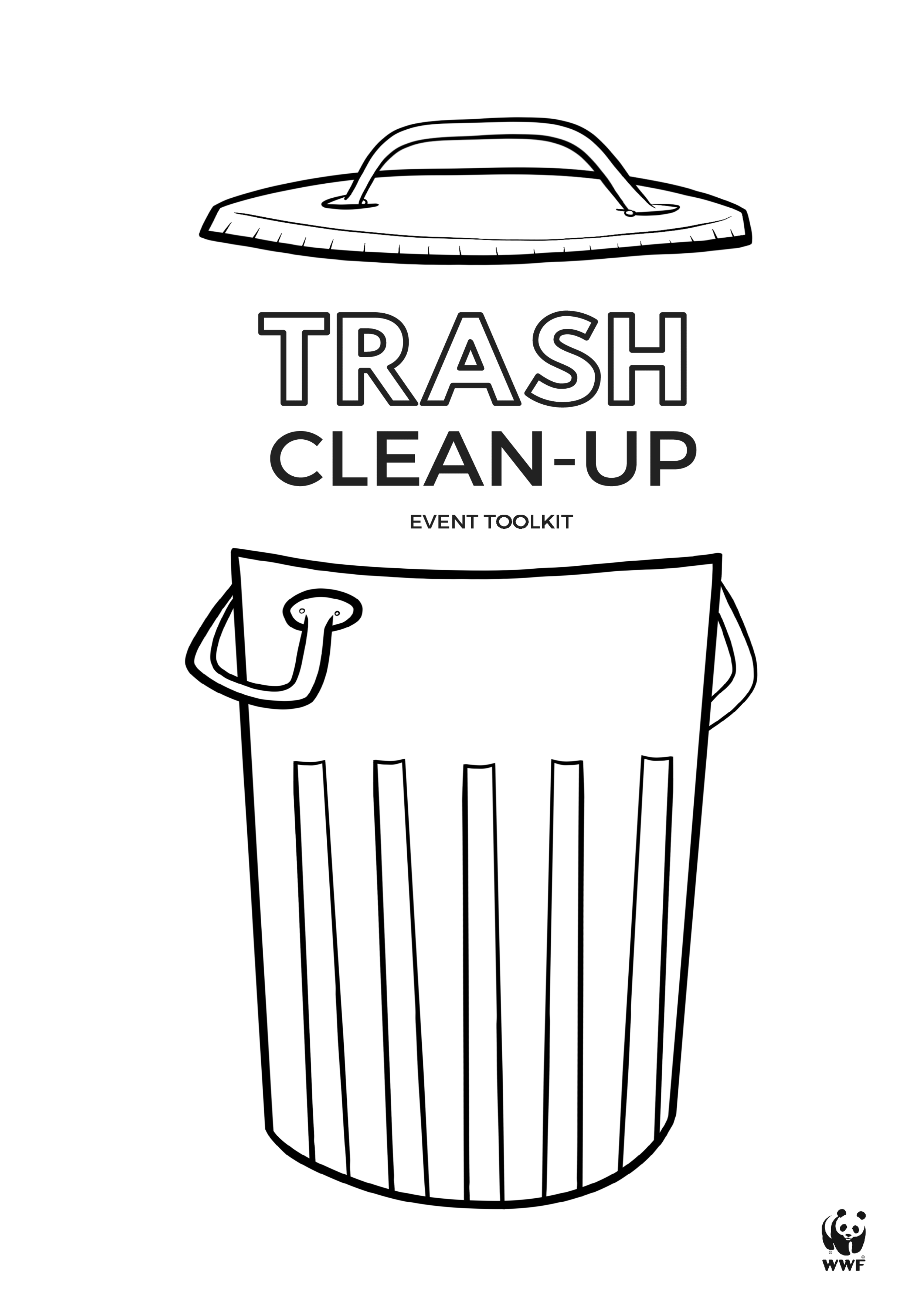 Trash Clean-Up Toolkit - This was developed for the World Wildlife Fund for volunteers usage internationally in order to organize clean-up in their communities.