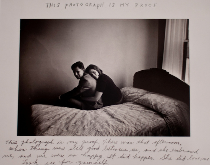 """This photograph is my proof. There was that afternoon, when things were still good between us, and she embraced me, and we were so happy. It did happen. She did love me. Look for yourself.""    — Duane Michals, 1974"