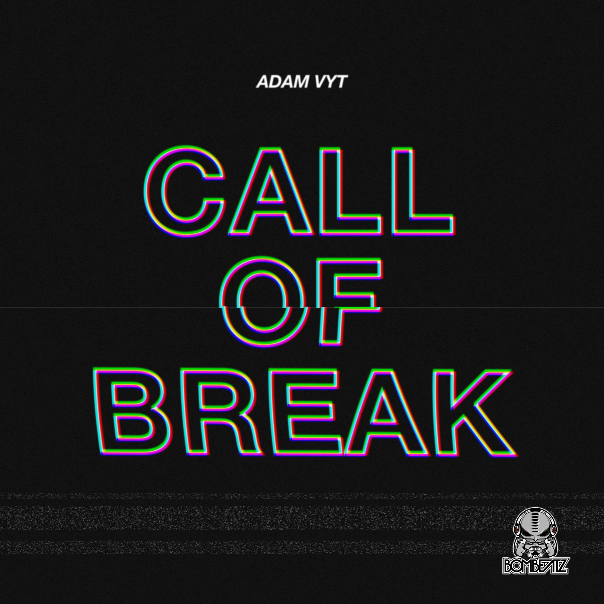 Adam Vyt - Call of Break.jpg