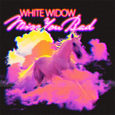 Miss You Bad White Widow