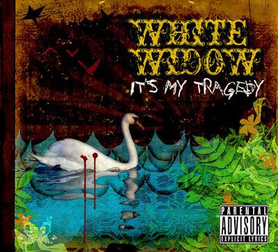 It's My Tragedy White Widow