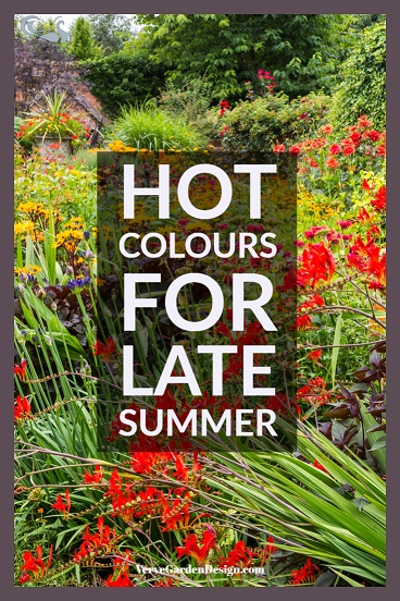 Hot Colours are Perfect For Late Summer Gardens. Designed by Lesley Jenkins. Image Wollerton Old Hall: Chris Denning/Verve Garden Design.