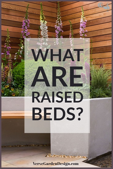 What are garden raised beds? Designer: Jo McCreadie. Image: Verve Garden Design