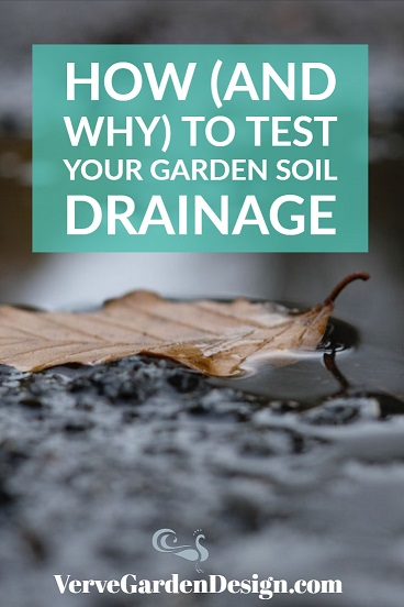 How to test your garden soil drainage .jpg