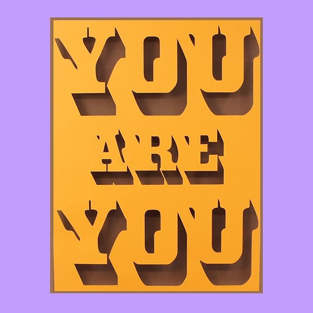 """YOU are YOU . I'm posting for the first time in a long time because a whole big bunch lot of people need to see this today. You are you! You're here and you're you and that's amazing. Celebrate it! . I don't know that """"you're here for a reason"""" but I do know I'm happy to have you here and you're loved. Yes even you over there. You're the only you here . I have a fresh batch of cut paper pieces I made this summer and I promise I'll share more of them soon. But this one needed to go out today ASAP ❤️👈👉❤️"""