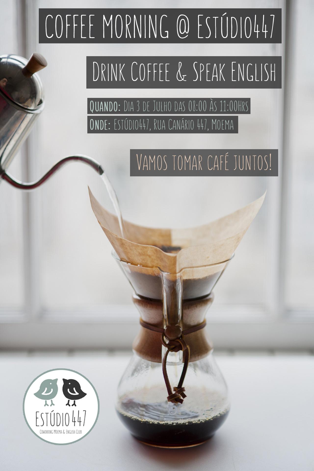 Estúdio447 Coworking Moema & English Club - aulas de inglês - Coffee Morning