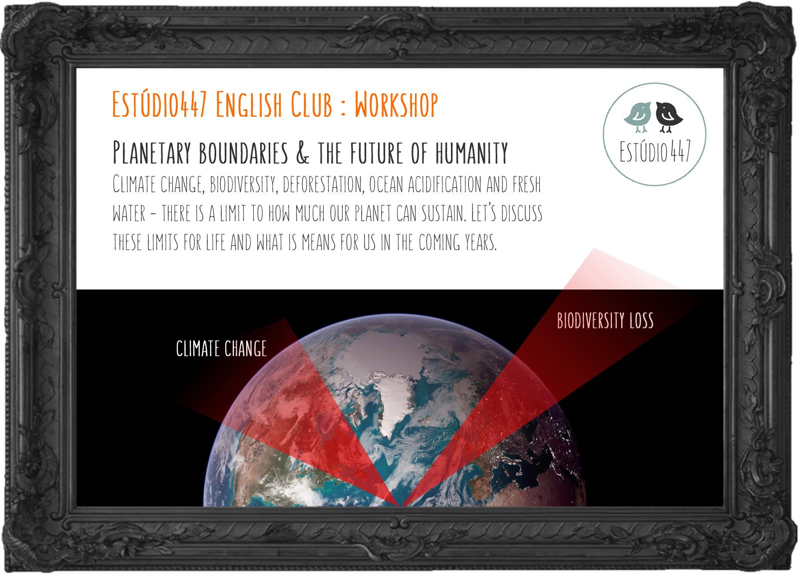 Estúdio447 English Club Moema - Planetary Boundaries