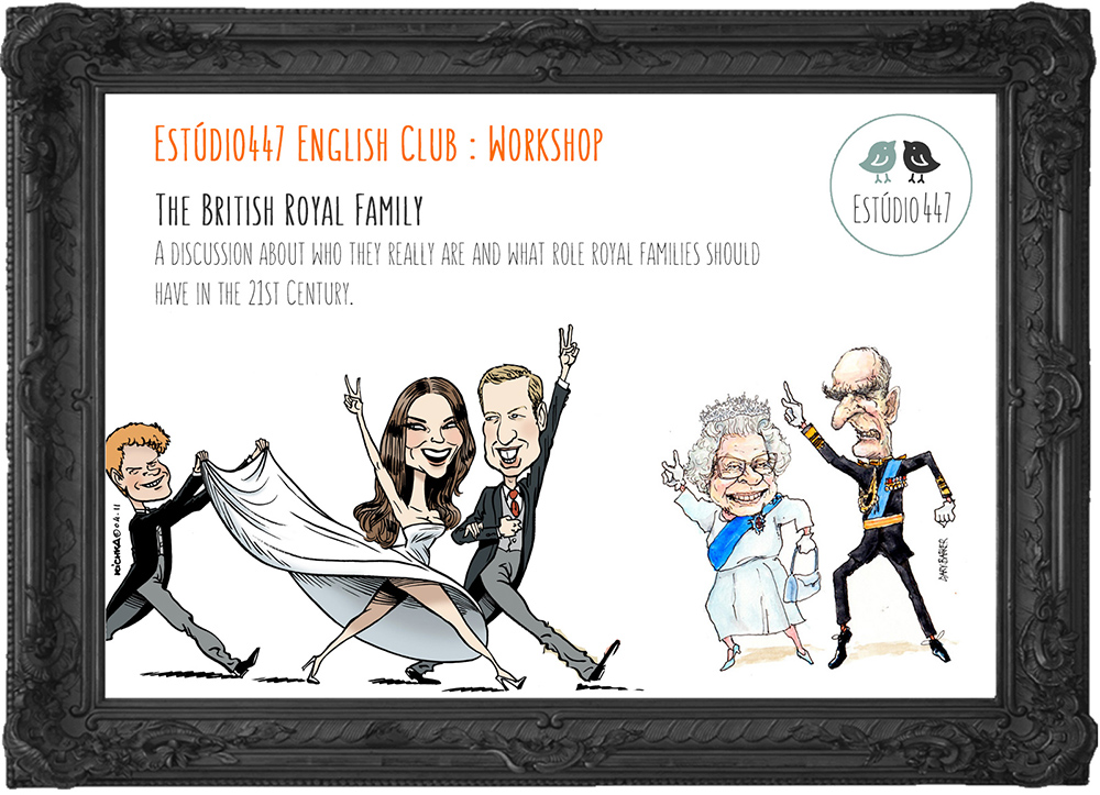 British Royal Family workshop - Estúdio447 Coworking Moema & English Club
