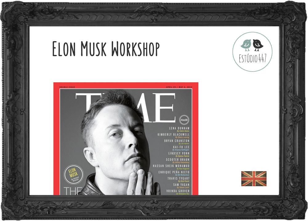 Aulas de inglês - Elon Musk Workshop