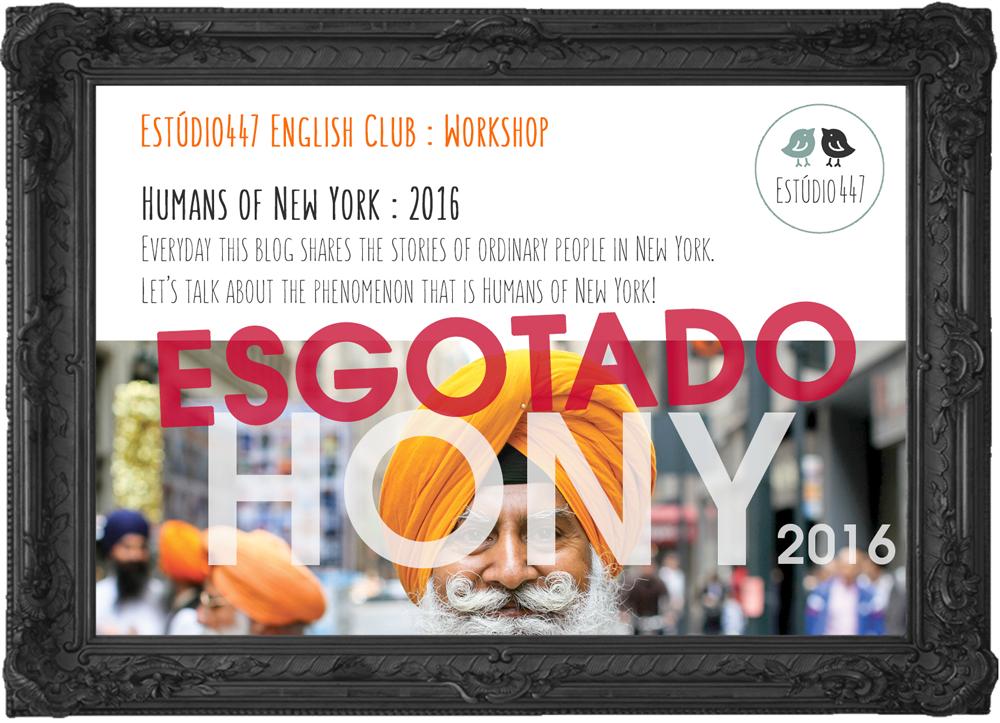 HUMANS OF NEW YORK : 2016 - Estúdio447 Clube de Inglês
