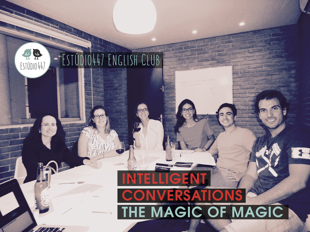 The Magic of Magic English conversation workshops at Est�dio447 Coworking Moema
