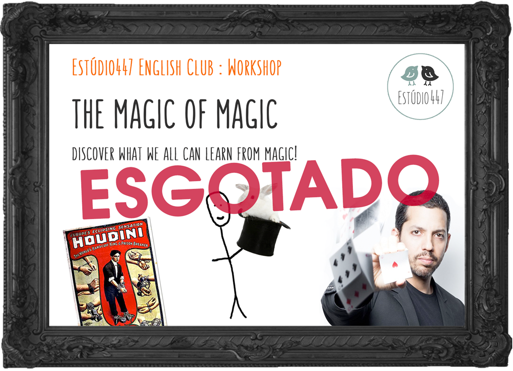 Est�dio447 Coworking Moema & English Club - Magic workshops ingl�s