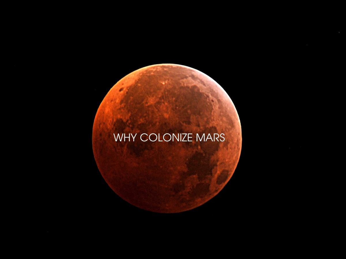 Porque colonizar o Marte