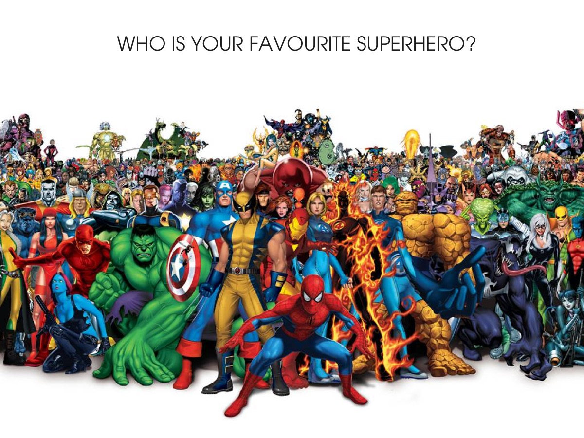 Who is your favourite superhero