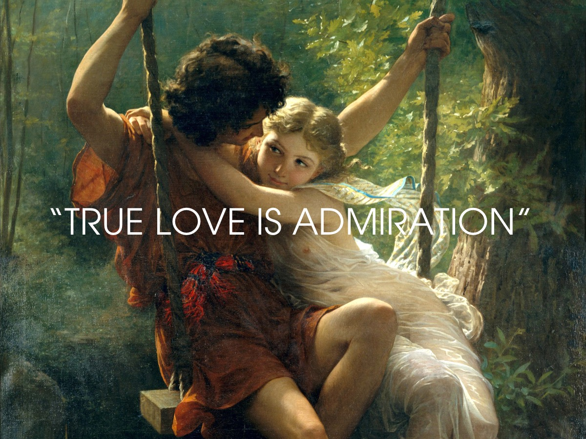 True love is admiration - Plato