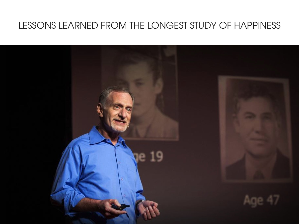 Lessons learned from the longest study on happiness