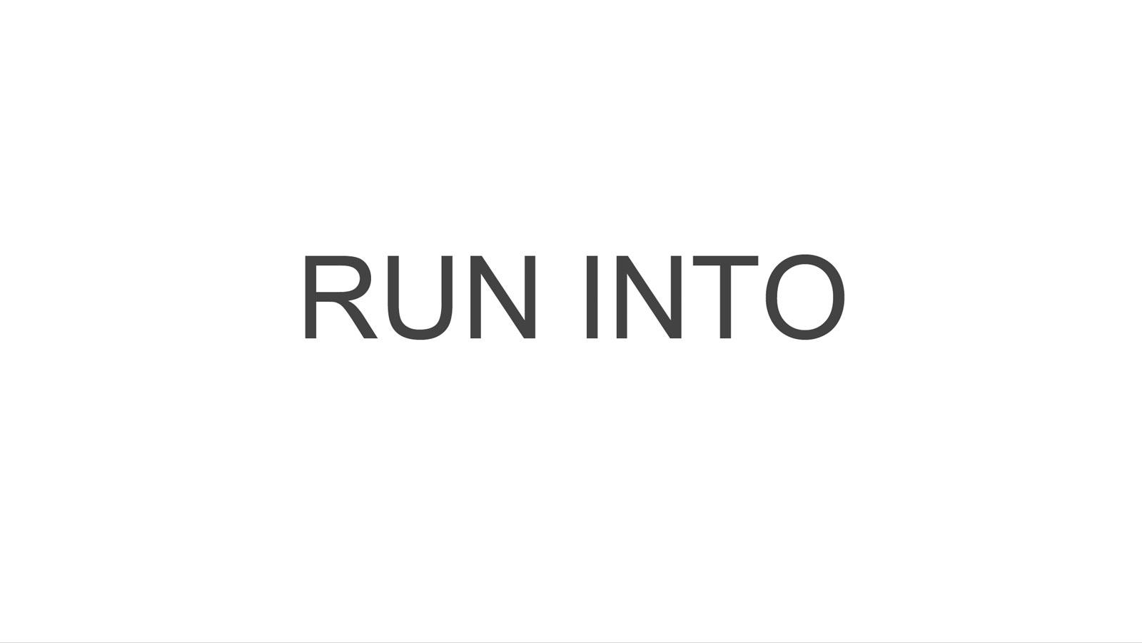 RUN-INTO.jpg