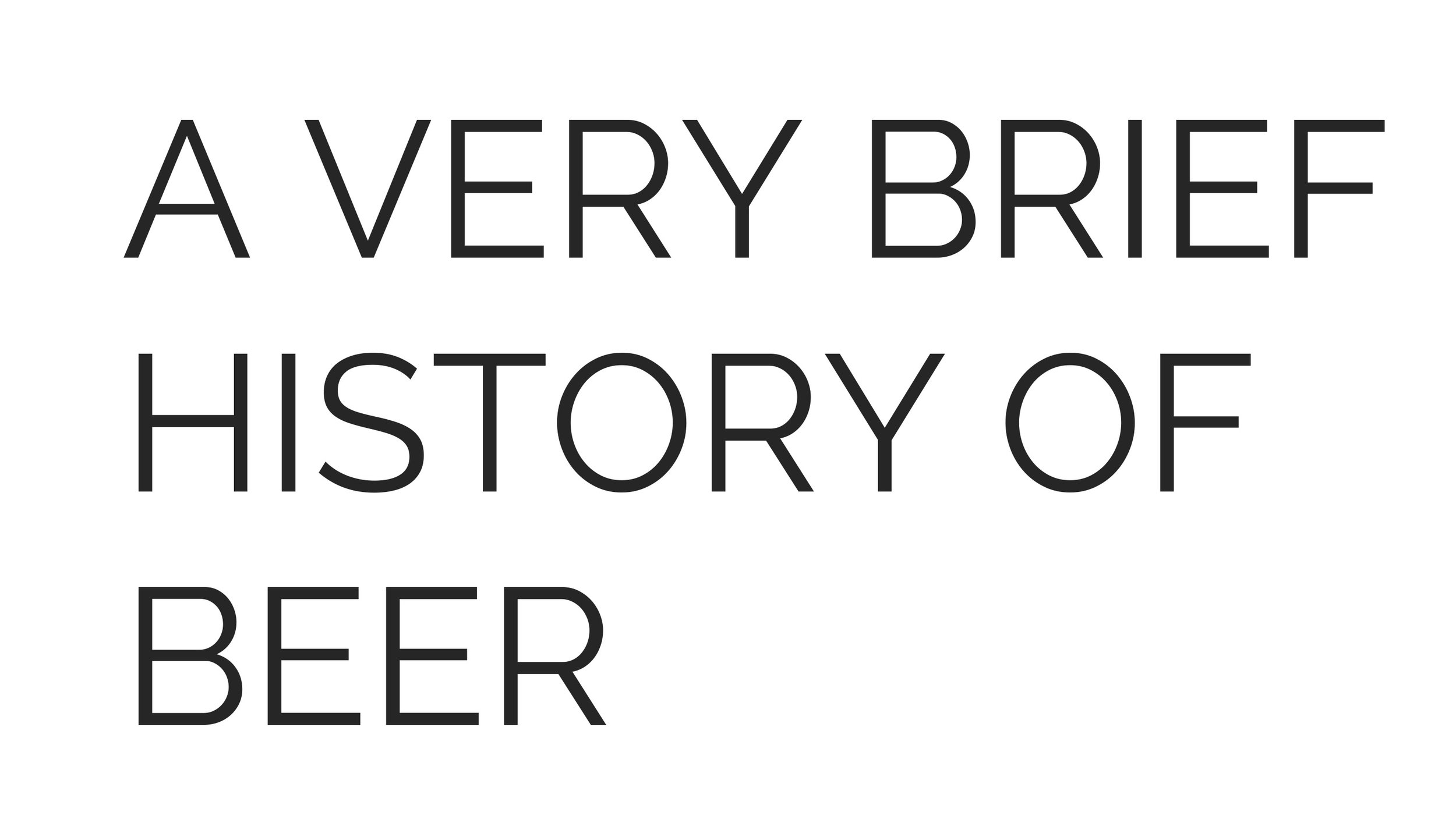 The Beauty of Beer - History of beer.jpg