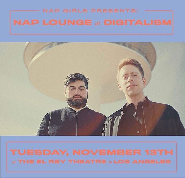 Tonight we're napping it out in our Nap Lounge with @digitalism so come join us at 8pm! We'll be collecting donations for the @losangelesfiredepartment via cash and Square so be sure to stop by the El Rey Theatre👩🏽‍🚒 💤
