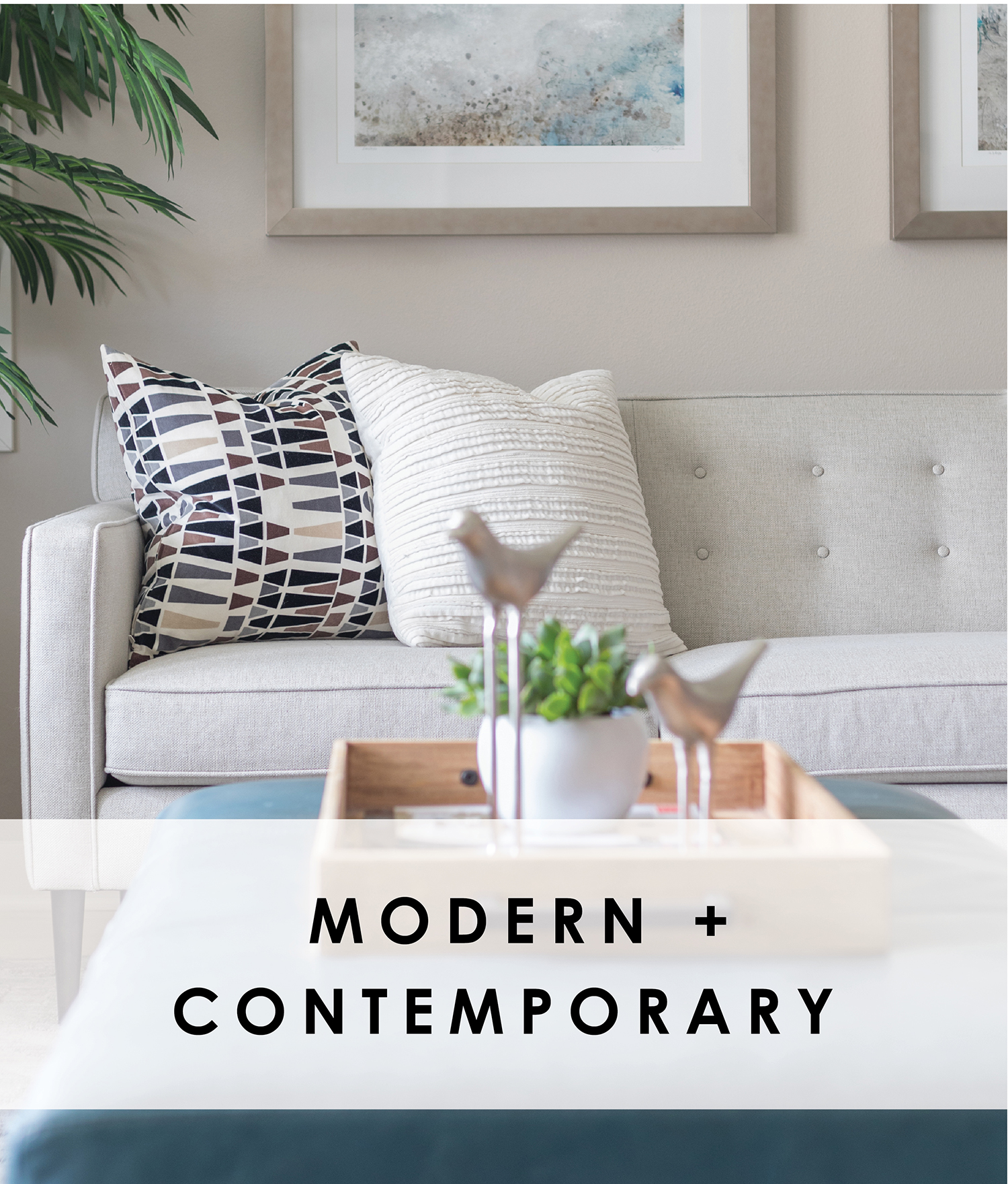 Modern / Contemporary