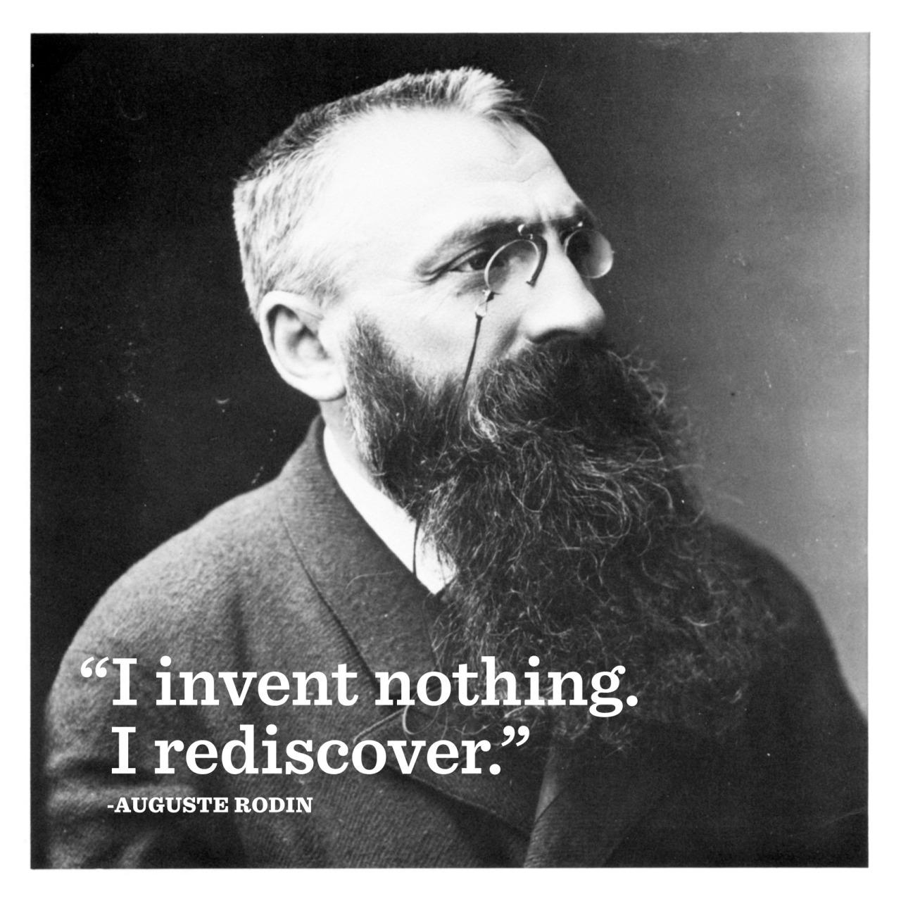 Auguste Rodin quote.